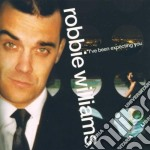 Robbie Williams - I've Been Expecting You cd musicale di WILLIAMS ROBBIE