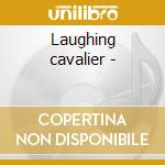Laughing cavalier - cd musicale di Wallace collection + 7 bt