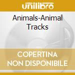 ANIMAL TRACKS cd musicale di ANIMALS