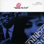 Wayne Shorter - Speak No Evil cd musicale di Wayne Shorter