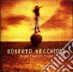 SOGNA RAGAZZO SOGNA cd musicale di Roberto Vecchioni