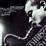 Eric Dolphy - The Illinois Concert cd musicale di Eric Dolphy