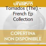 French ep collection - cd musicale di Tornados The
