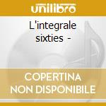 L'integrale sixties - cd musicale di Les missiles + 8 bt