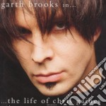 THE LIFE OF CHRIS GAINES cd musicale di BROOKS GARTH