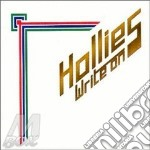 Write on - hollies cd musicale di The hollies + 5 bt