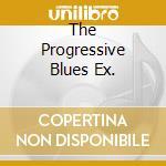 THE PROGRESSIVE BLUES EX. cd musicale di WINTER JOHNNY
