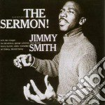 Jimmy Smith - The Sermon! cd musicale di Jimmy Smith