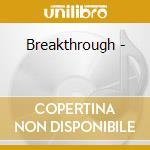 Breakthrough - cd musicale di Lenny le blanc