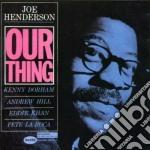 Joe Henderson - Our Thing cd musicale di Joe Henderson