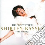 Shirley Bassey - This Is My Life cd musicale di BASSEY SHIRLEY