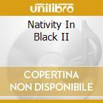 Nativity In Black II cd musicale di AA.VV.(OZZY,MEGADETH,PANTERA,PRIMUS.