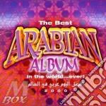 Best Arabian Album In World cd musicale di ARTISTI VARI