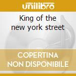 King of the new york street cd musicale