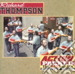 Richard Thompson - Action Packed - Best Of The Capitol Years cd musicale di THOMPSON RICHARD