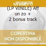 (LP VINILE) Aff un zo + 2 bonus track lp vinile di Bap