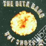 HOT SHOTS II cd musicale di BETA BAND