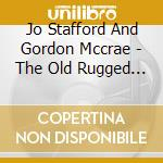 Jo Stafford And Gordon Mccrae - The Old Rugged Cross cd musicale di Jo Stafford