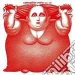 Mina - Caterpillar cd musicale di MINA