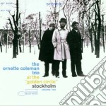 AT THE GOLDEN CIRCLE/STOCKHOLM cd musicale di COLEMAN ORNETTE TRIO