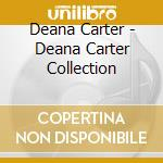 The collection cd musicale di Deana Carter