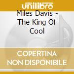 THE KING OF COOL cd musicale di DAVIS MILES