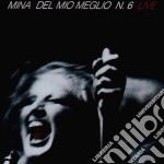 DEL MIO MEGLIO N.6 LIVE (REMASTERED) cd musicale di MINA