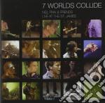 Neil Finn - 7 Worlds Collide cd musicale di FINN NEIL & FRIENDS