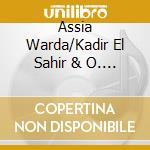 Assia Warda/Kadir El Sahir & O. - From Arabia With Love cd musicale di Assia warda/kadir el
