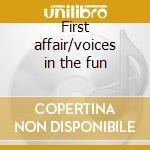First affair/voices in the fun cd musicale di Four freshmen the