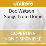 Songs from home cd musicale di Doc Watson