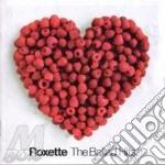 THE BALLADS HITS cd musicale di ROXETTE