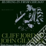 Clifford Jordan / John Gilmore - Blowing In From Chicago cd musicale di JORDAN CLIFFORD & JOHN GILMORE