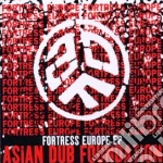 Asian Dub Fondation - Fortress Europe Ep cd musicale di ASIAN DUB FOUNDATION