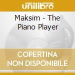THE PIANO PLAYER cd musicale di MRVICA MAKSIM