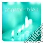 GREGORIAN CHILLOUT (2CDx1) cd musicale di ARTISTI VARI