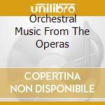 ORCHESTRAL MUSIC FROM THE OPERAS          cd musicale di KARAJAN HERBERT VON