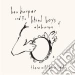 Ben Harper / Blind Boy - There Will Be A Light cd musicale di Ben Harper