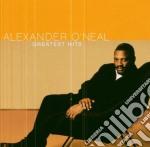 Alexander O'neal - Greatest Hits cd musicale di O'NEAL ALEXANDER