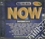 All The Hits Now - Inverno 2003 cd musicale di ARTISTI VARI