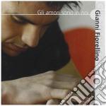 Gianni Fiorellino - Gli Amori Sono In Noi cd musicale di FIORELLINO GIANNI