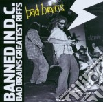 Bad Brains - Banned In Dc - Greatest Riffs cd musicale di BAD BRAINS