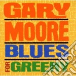 Gary Moore - Blues For Greeny cd musicale di Gary Moore