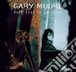 Gary Moore - Dark Days In Paradise cd musicale di MOORE GARY