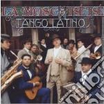 La Mosca - Tango Latino cd musicale di LA MOSCA