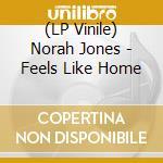 (LP VINILE) FEELS LIKE HOME lp vinile di NORAH JONES