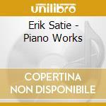 PIANO WORKS                               cd musicale di Aldo Ciccolini