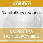 Nightfall/heartsounds cd musicale di David Lanz