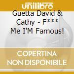 Fuck me i'm famous cd musicale di David Guetta