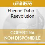 Etienne Daho - Reevolution cd musicale di Etienne Daho
